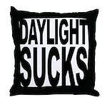Daylight Sucks Throw Pillow