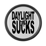 Daylight Sucks Large Wall Clock