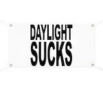 Daylight Sucks Banner