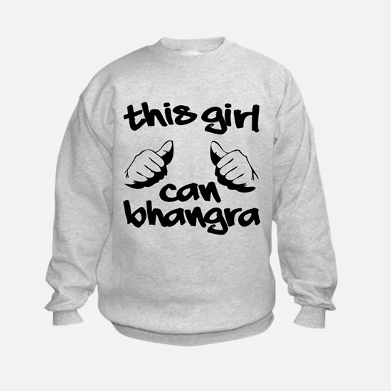 This Girl can Bhangra Sweatshirt