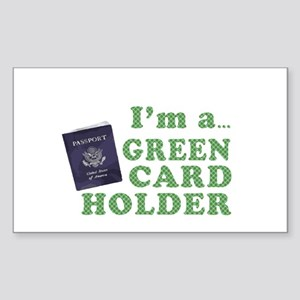 I'm a Green Card holder Rectangle Sticker