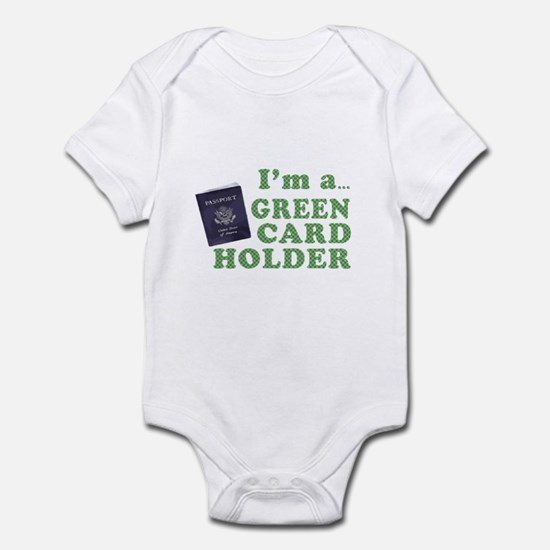 I'm a Green Card holder Infant Bodysuit