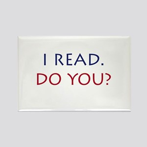 I read. Do you? Rectangle Magnet