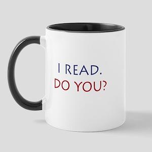 I Read. Do you? Mug