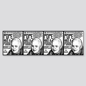 The Pope Has A Posse Bumper Sticker