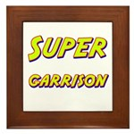 Super garrison Framed Tile