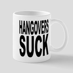 Hangovers Suck Mug