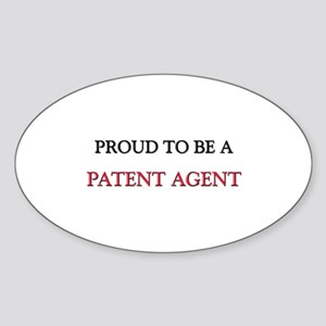 Proud to be a Patent Agent Oval Sticker