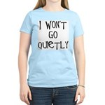 I won't go quietly Women's Pink T-Shirt
