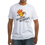 senior moment in progress Fitted T-Shirt