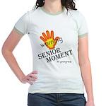 senior moment in progress Jr. Ringer T-Shirt