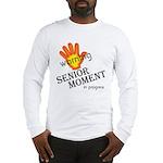 senior moment in progress Long Sleeve T-Shirt