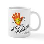 senior moment in progress Mug