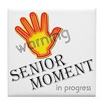 senior moment in progress Tile Coaster