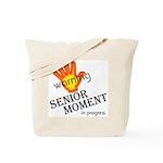 senior moment in progress Tote Bag