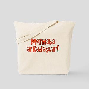 Hello Friends Turkish Tote Bag