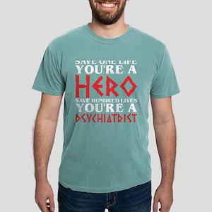 Save One Life Hero Hundred Loves Psychiatr T-Shirt