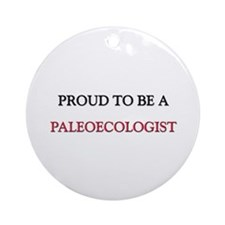 Proud to be a Paleontologist Ornament (Round)