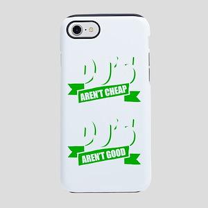 Good DJs Aren't Cheap an iPhone 8/7 Tough Case