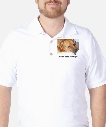 WE ALL NEED OUR NAPS Golf Shirt