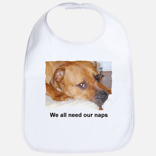 WE ALL NEED OUR NAPS Bib