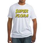 Super flora Fitted T-Shirt