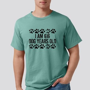 I Am 616 Dog Years Old T-Shirt