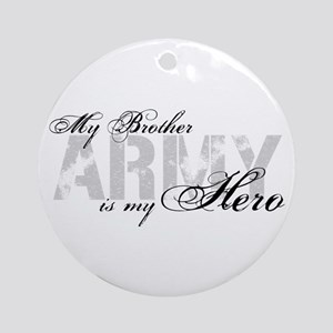 Brother is my Hero ARMY Ornament (Round)