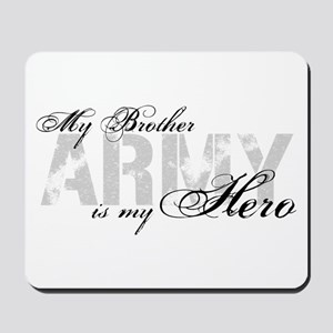 Brother is my Hero ARMY Mousepad