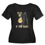 Play me if you dare 9 ball Women's Plus Size Scoop
