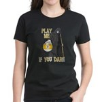 Play me if you dare 9 ball Women's Dark T-Shirt