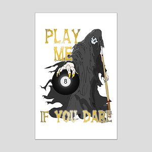 Play me if you dare Mini Poster Print