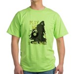 Play me if you dare Green T-Shirt