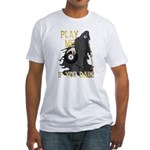 Play me if you dare Fitted T-Shirt