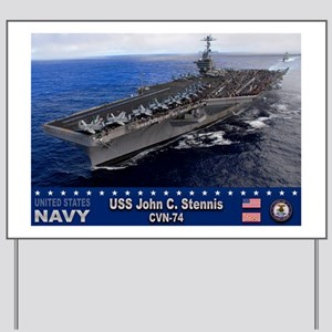 USS John C. Stennis CVN-74 Yard Sign