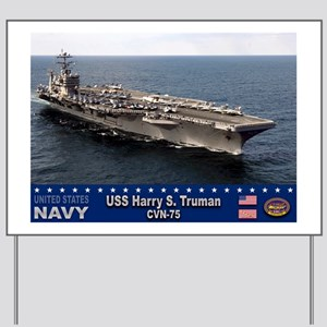 USS Harry S. Truman CVN-75 Yard Sign