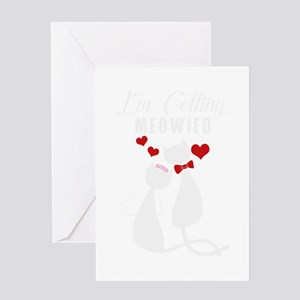 Getting meowied cute cat lover shir Greeting Cards