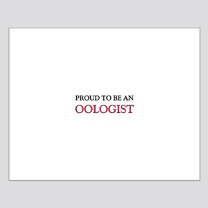 Proud To Be A OOLOGIST Small Poster