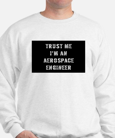Aerospace Engineer Sweatshirt