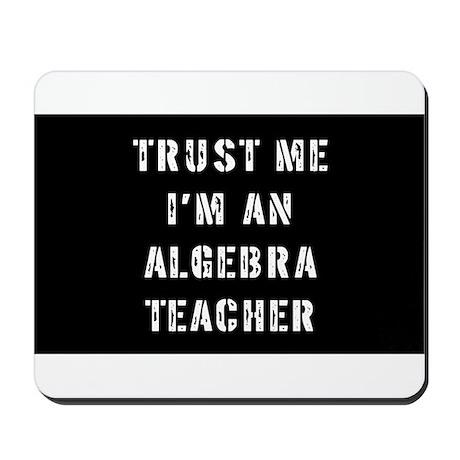Algebra Teacher Gift Mousepad