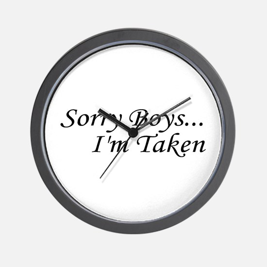 Sorry Boys...I'm Taken Wall Clock