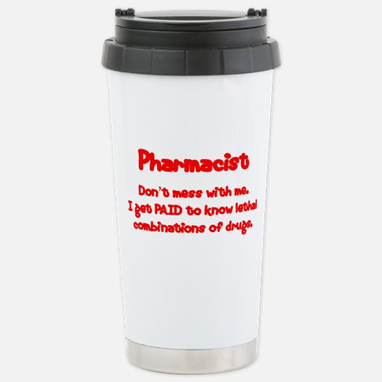 Don't Mess With Me Stainless Steel Travel Mug
