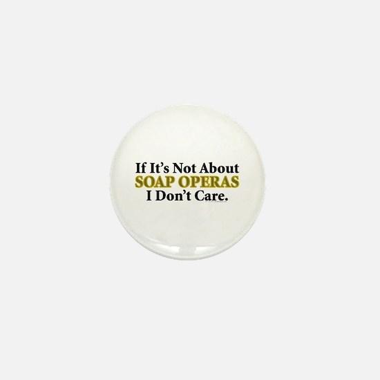 Soap Operas Mini Button