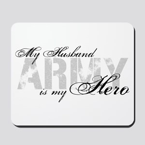 Husband is my Hero ARMY Mousepad