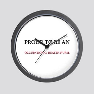 Proud To Be A OCCUPATIONAL HEALTH NURSE Wall Clock