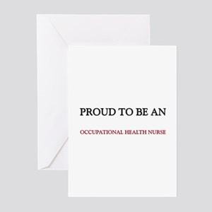 Proud To Be A OCCUPATIONAL HEALTH NURSE Greeting C