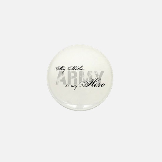 Mother is my Hero ARMY Mini Button