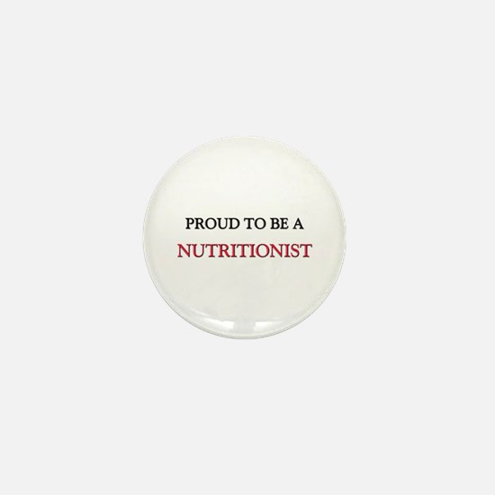 Proud to be a Nutritionist Mini Button