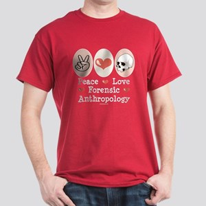 Peace Love Forensic Anthropology Dark T-Shirt