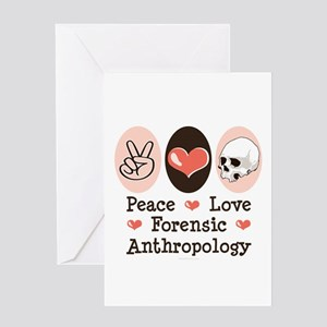 Peace Love Forensic Anthropology Greeting Card